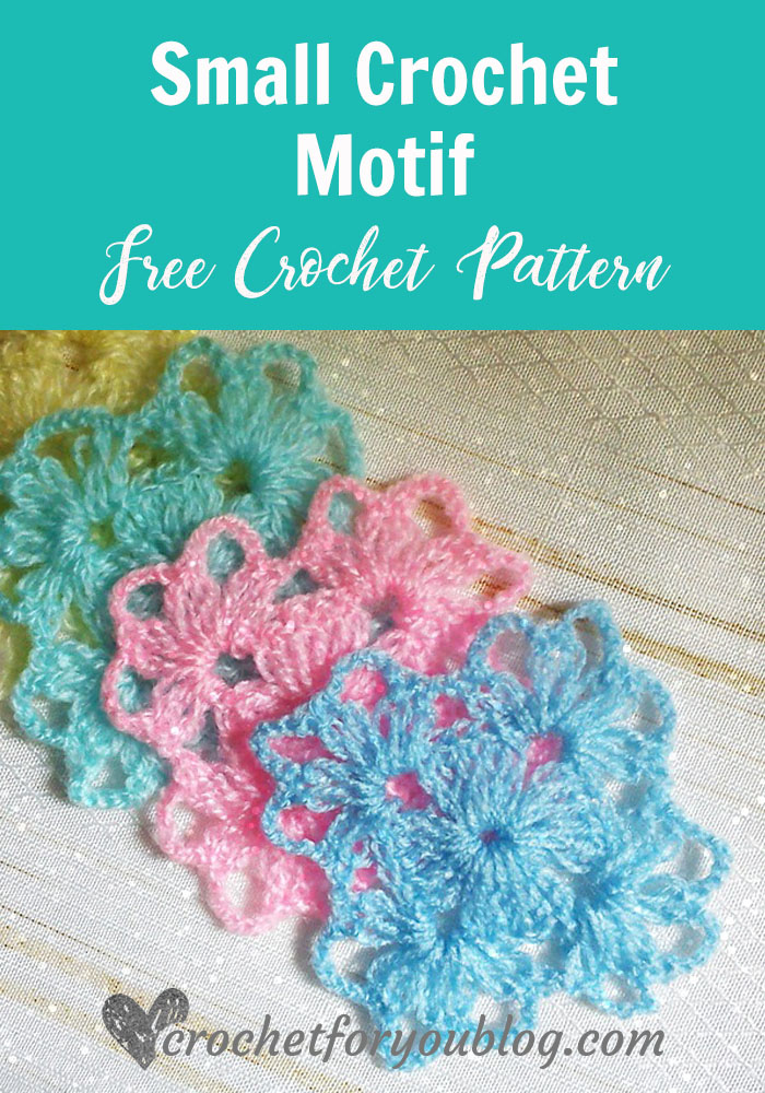 Small Crochet Motif Free Pattern Crochet For You
