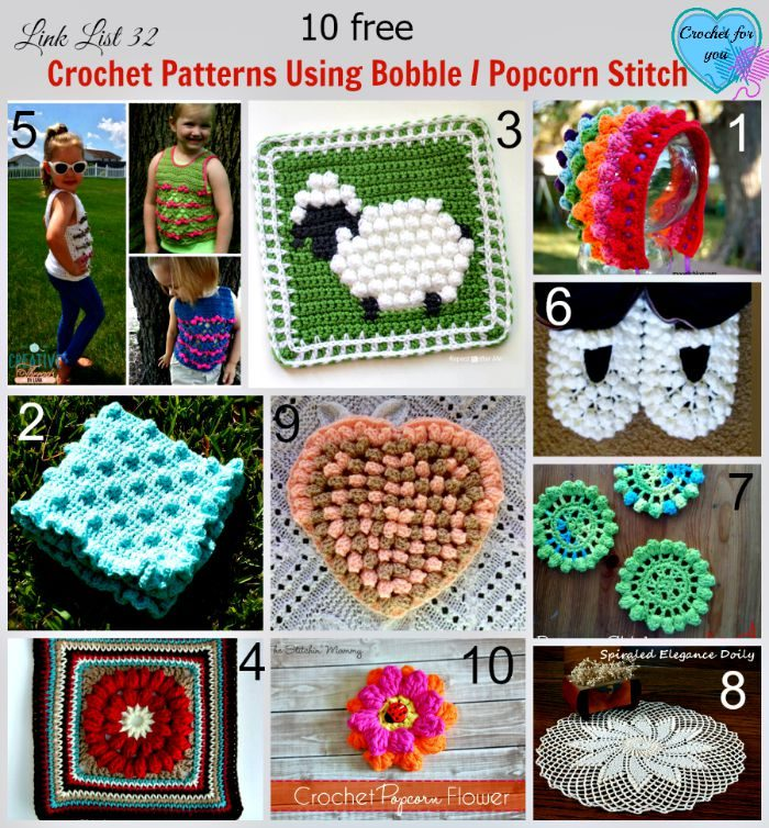 10 free Crochet Patterns Using Bobble Popcorn Stitch