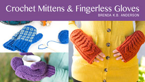 Crochet Mittens & Fingerless Gloves from: Craftsy