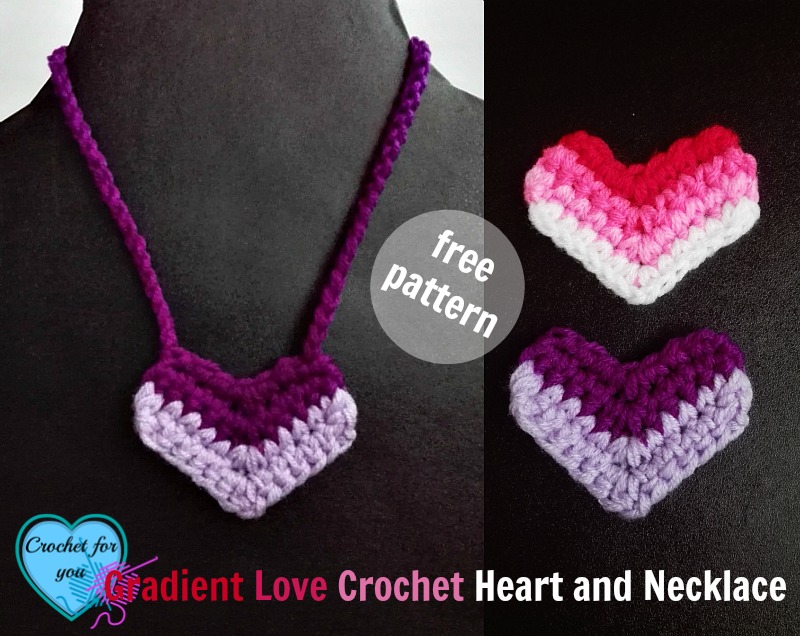 Free Gradient Love Crochet Heart and Necklace Pattern