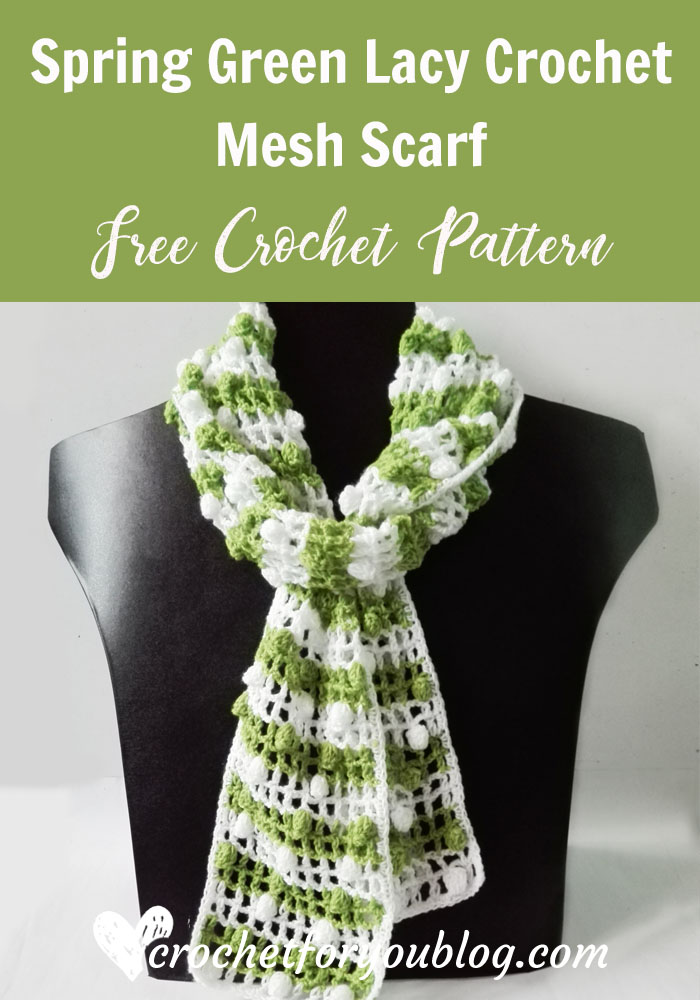 Spring Green A Lacy Crochet Mesh Scarf Free Pattern - Crochet For You