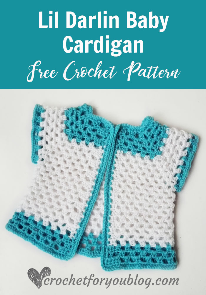 Crochet Lil Darlin Baby Cardigan Free Pattern Crochet For You