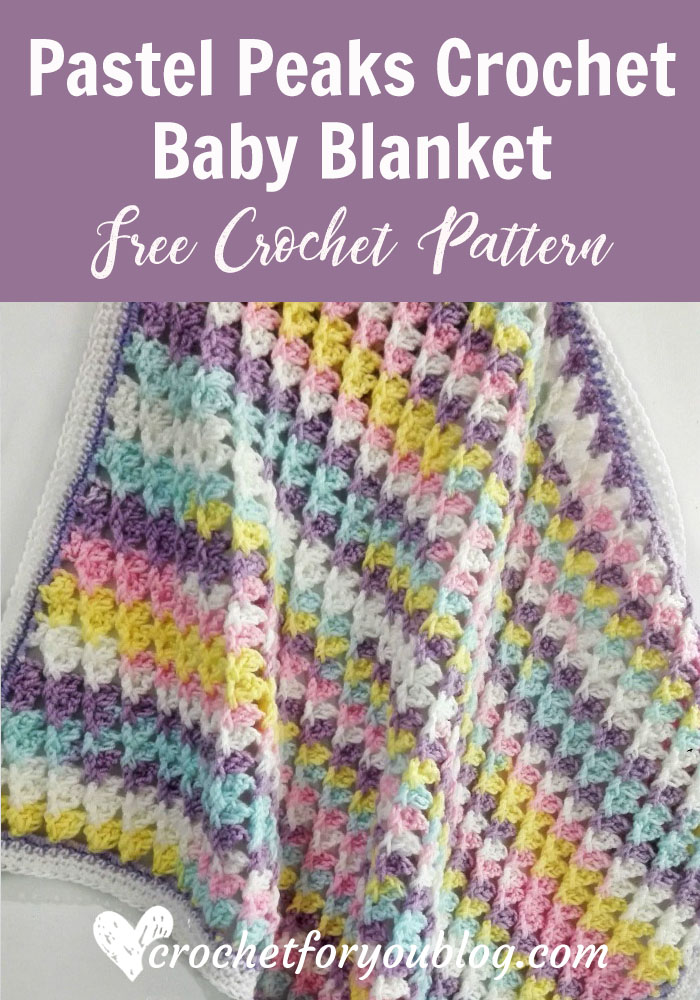 Pastel Peaks Crochet Baby Blanket Free Pattern Crochet For You