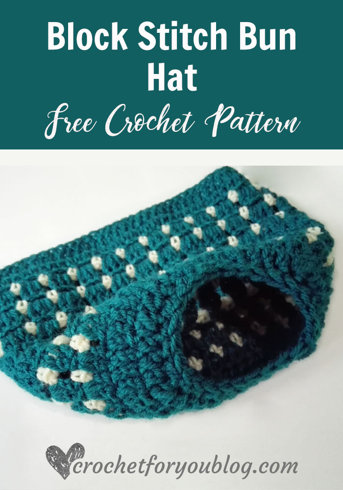 Block Stitch Bun Hat Free Crochet Pattern Crochet For You