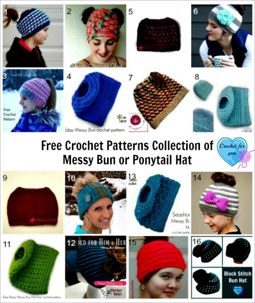 550de3cd27b Free Crochet Patterns Collection of Messy Bun or Ponytail Hat