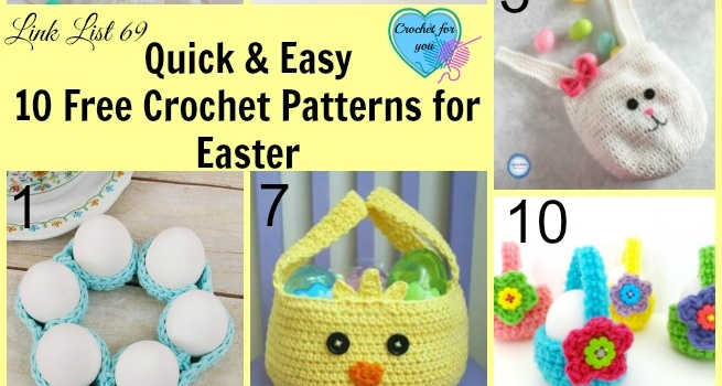 Link list 69: Quick and Easy 10 Free Crochet Patterns for Easter