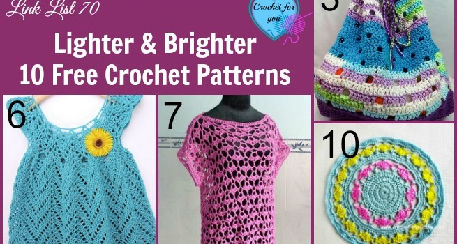 Link list 70: Lighter and Brighter 10 Free Crochet Patterns