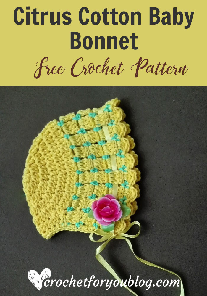 Citrus cotton baby bonnet free crochet pattern crochet for you citrus cotton baby bonnet free crochet pattern dt1010fo