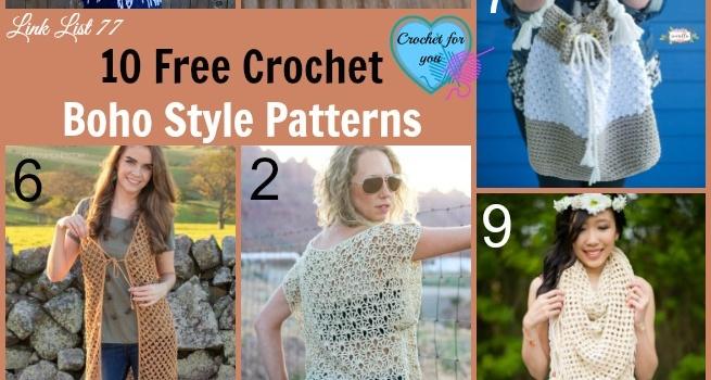 Link list 77: 10 Free Crochet Boho Style Patterns