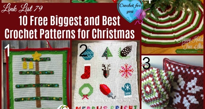 Link list 79: 10 Free Biggest and Best Crochet Patterns for Christmas
