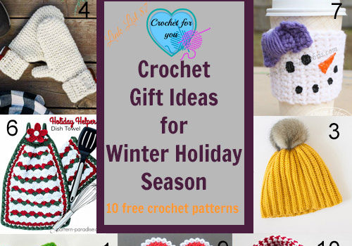 Link list 87: 10 Free Crochet Gift Ideas for Winter Holiday Season