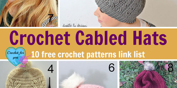 Crochet Cabled Hats