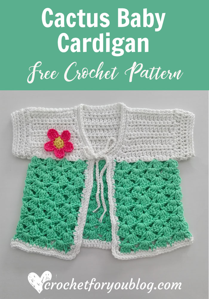 Crochet Cactus Baby Cardigan Free Pattern - Crochet For You