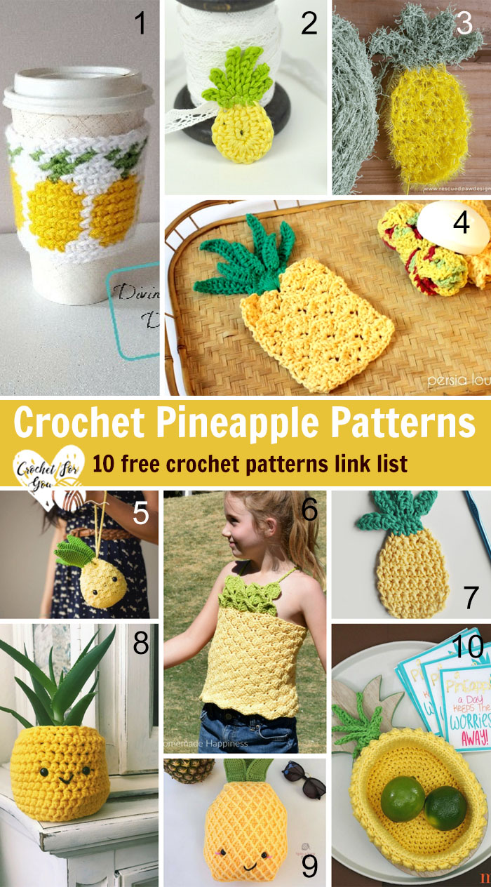 Crocchet Pineapple Patterns - 10 free patterns link list