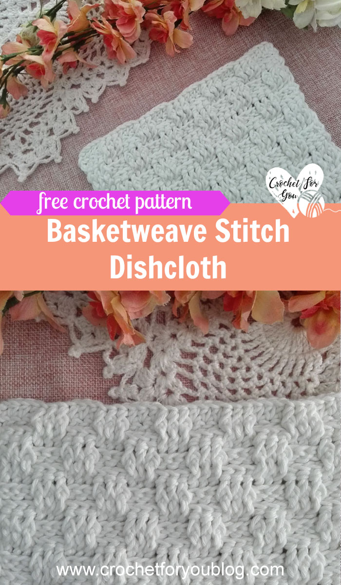 Crochet Basketweave Stitch Dishcloth Free Pattern Crochet For You