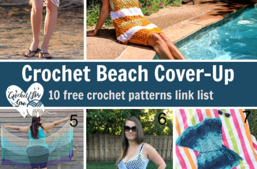 Crochet Beach Cover-Up - 10 free crochet pattern link list