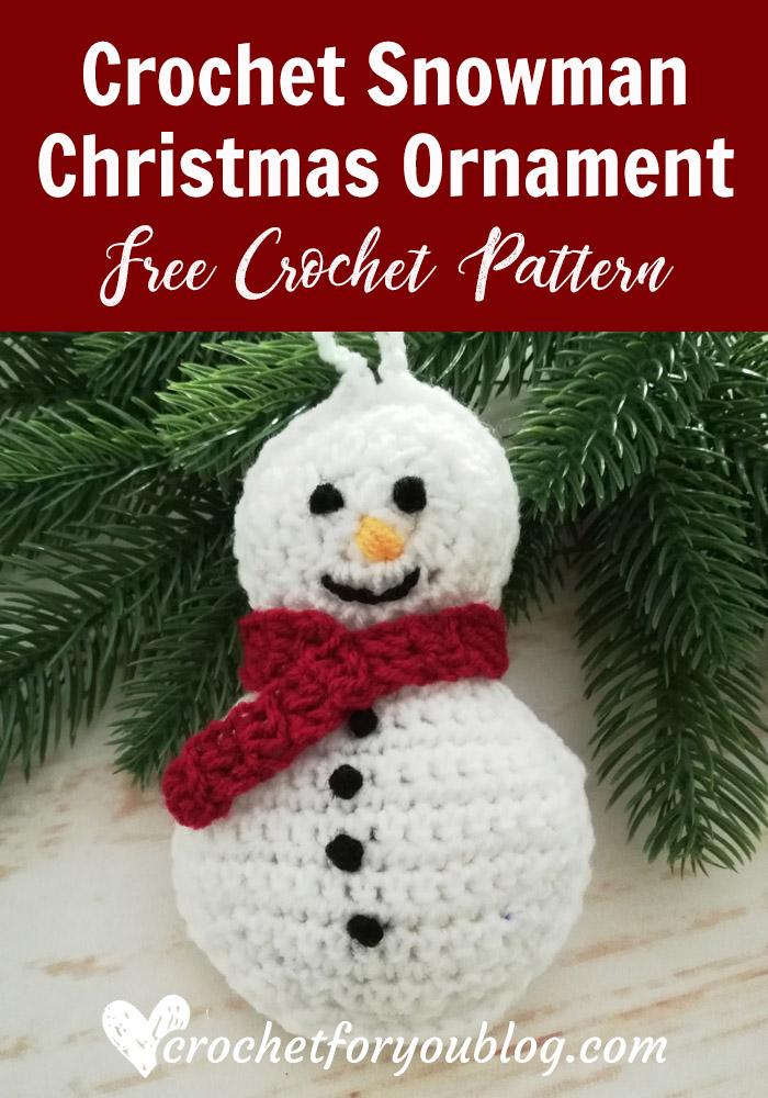 Crochet Snowman Christmas Ornament Free Pattern Crochet For You
