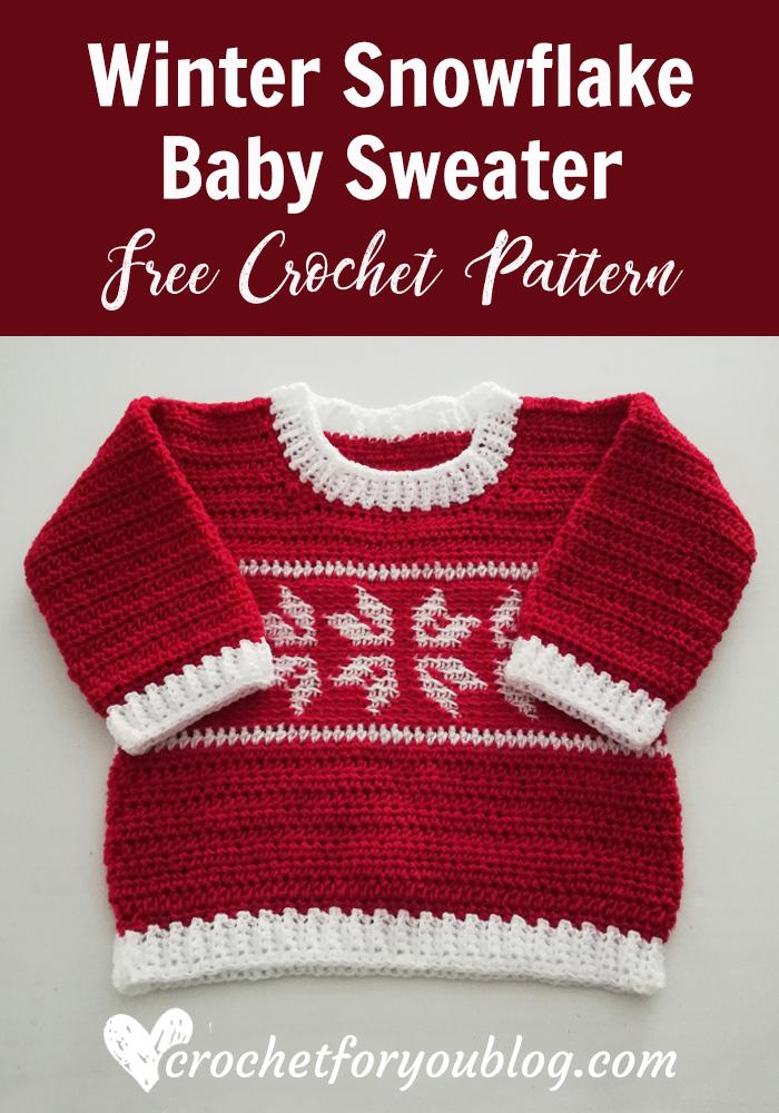 Crochet Winter Snowflake Baby Sweater Free Pattern Crochet For You