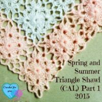 Part 1: Spring and Summer Triangle Shawl (CAL) 2015