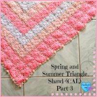 Part 3: Spring and Summer Triangle Shawl (CAL) 2015
